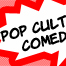 Thumbnail image for Pop Culture Comedy